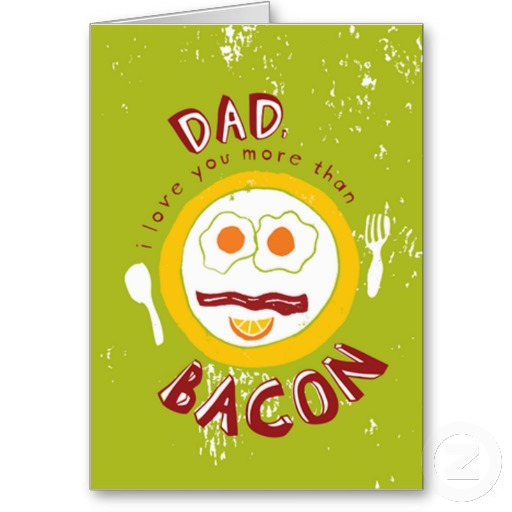Father's Day Bacon